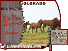 Colorado Cattle Company Guest Ranch - Old Vine Zinfindel